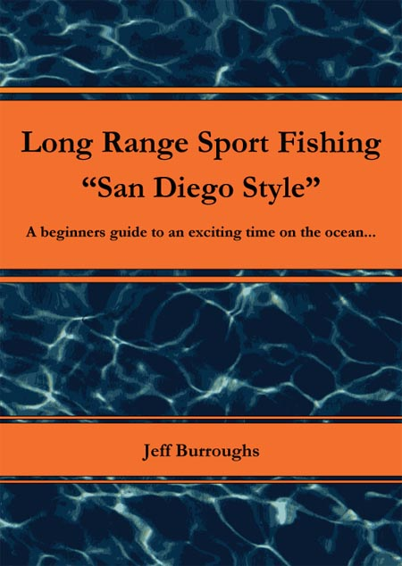 Long range sport fishing san diego style for San diego long range fishing